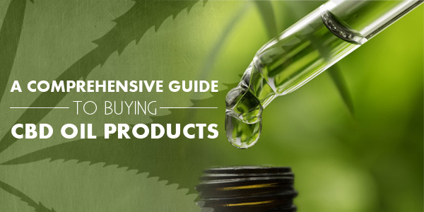 A Comprehensive Guide to Buying CBD Oil Products image